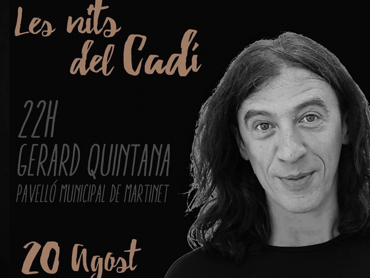 Part del cartell del concert de Quinata, aquest 20 d'agost, a Martinet