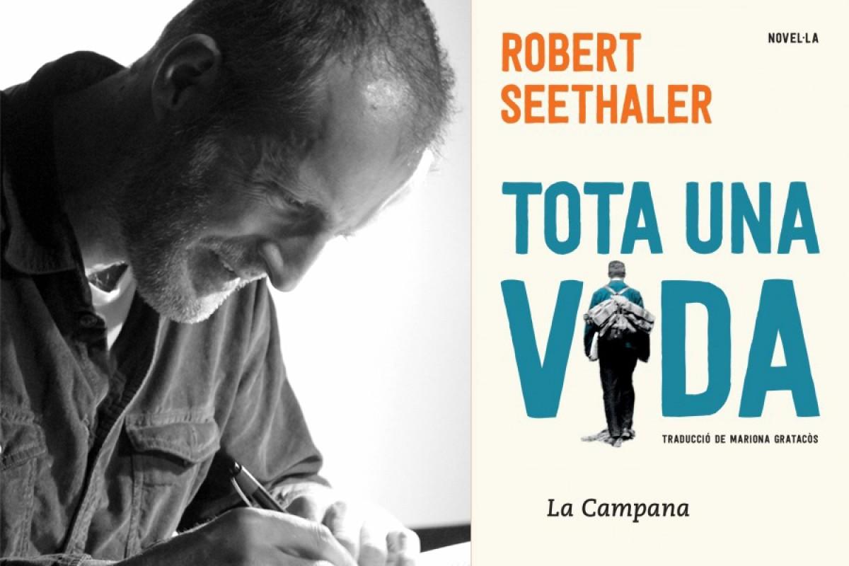 «Tota una vida», de Robert Seethaler