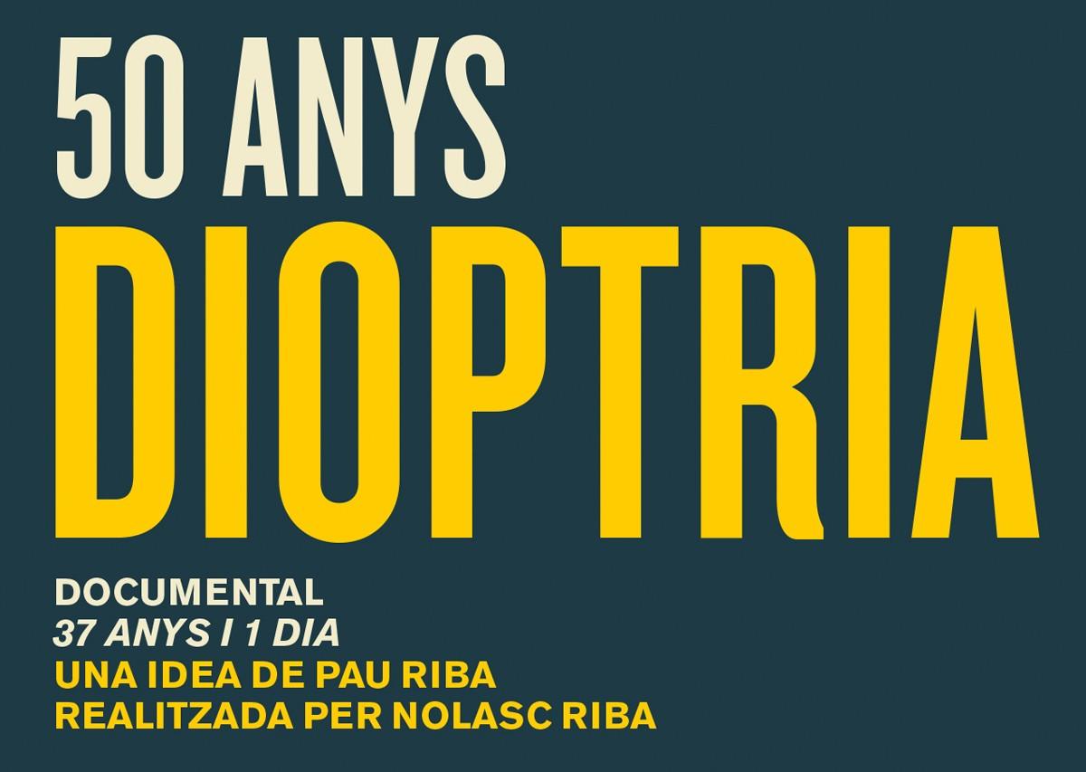Cartell de «Dioptria, 37 anys i un dia»