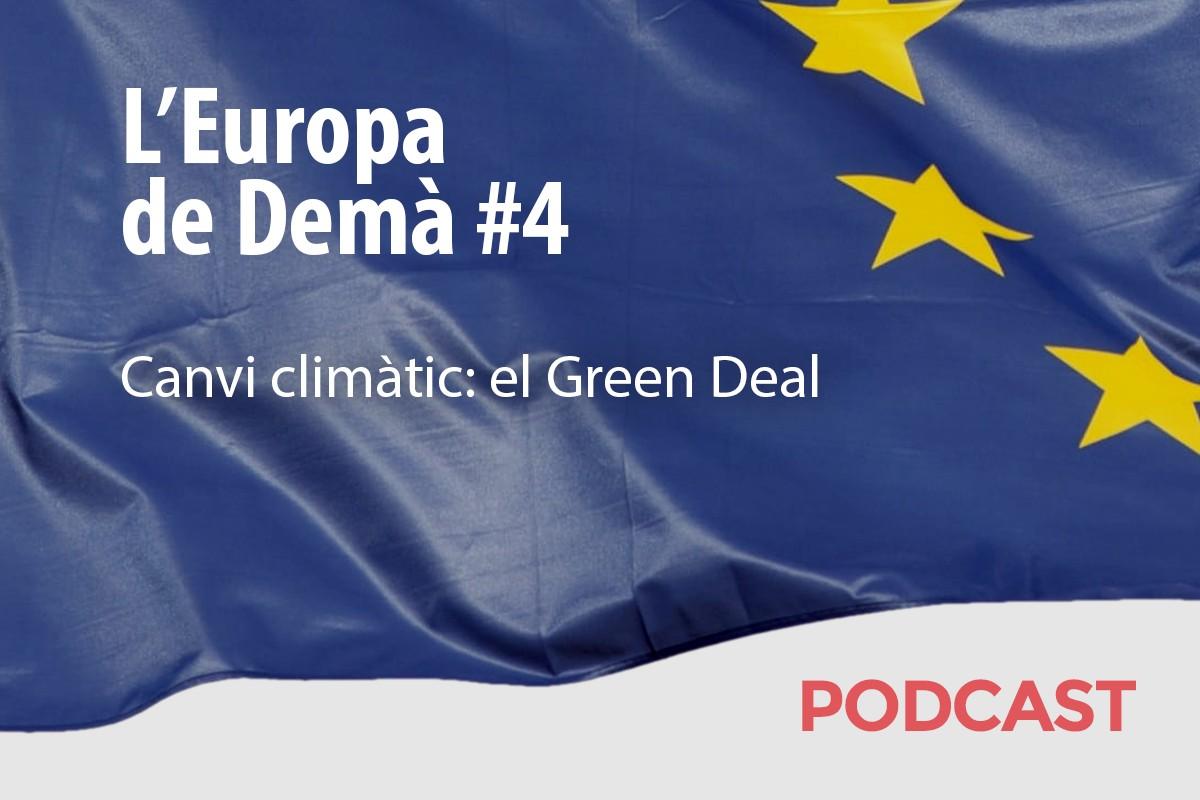 Quart capítol del podcast sobre el futur d'Europa.